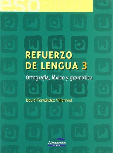 9788483083772: Refuerzo de lengua 3. Ortografía, léxico y gramática (Cuadernos de la ESO) - 9788483083772