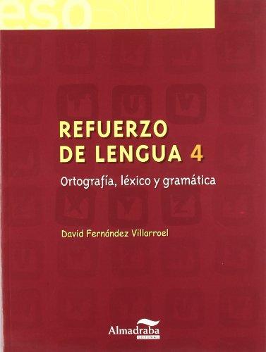 9788483083789: Refuerzo de lengua 4. Ortografía, léxico y gramática (Cuadernos de la ESO) - 9788483083789