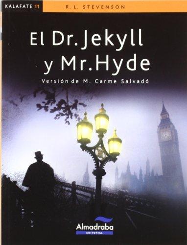 Resultado de imagen de el dr. jekyll y mr. hyde editorial almadraba