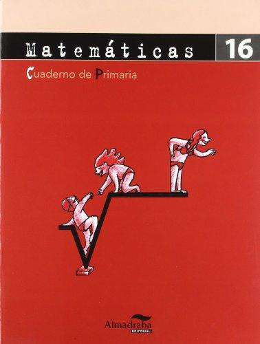 9788483084670: CP Matemáticas 16 (Cuadernos de Primaria)