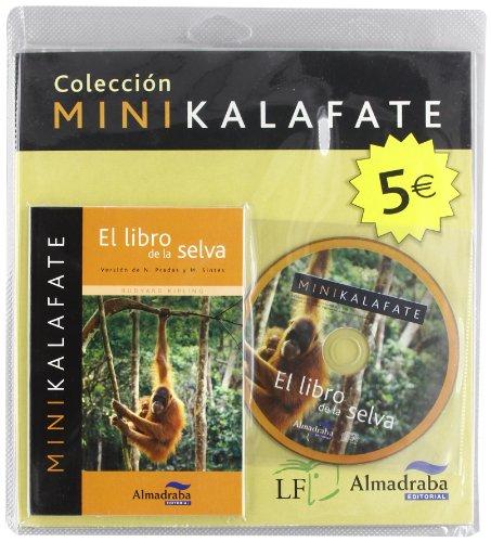 9788483086018: El libro de la selva (Colección Minikalafate)