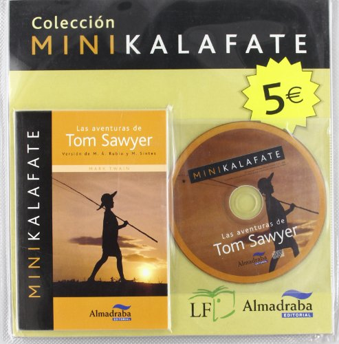 9788483086025: Las aventuras de Tom Sawyer (Colección Minikalafate)