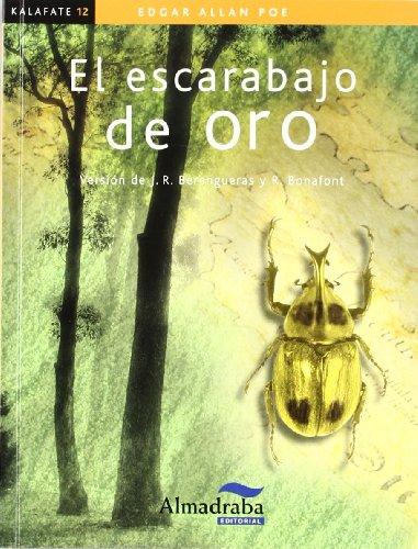 9788483086032: El escarabajo de oro (Colección Kalafate)