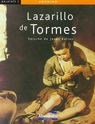 9788483086063: Lazarillo de Tormes (Colección Kalafate)
