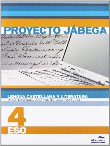 9788483086681: Lengua Castellana y literatura 4º ESO (Proyecto Jábega) (Libros de texto) - 9788483086681