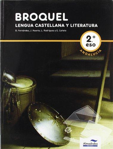 9788483086810: BROQUEL. Lengua Castellana y Literatura (Andalucía). 2º ESO