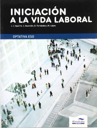 9788483086889: Iniciación a la Vida Laboral. ESO