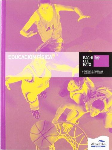9788483087015: Educación Física. Bachillerato