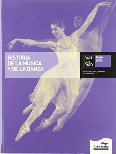 9788483087046: Historia de la música y la danza (Libros de texto) - 9788483087046