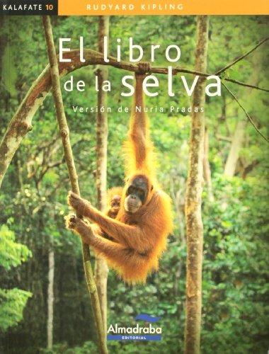 9788483087589: El libro de la selva (Kalafate)