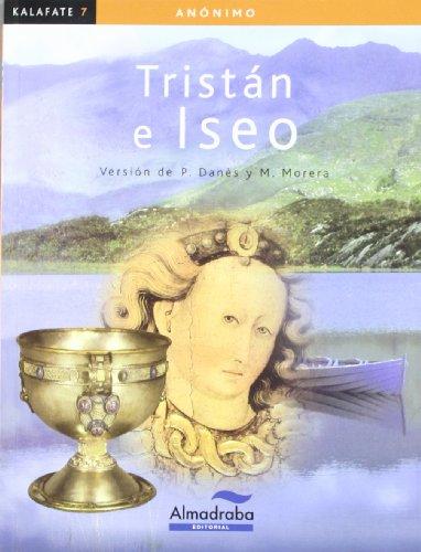 9788483087596: Tristán e Iseo (kalafate) (Colección Kalafate)