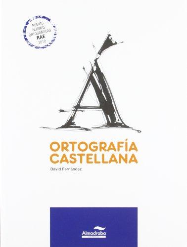 9788483087671: Ortografía castellana