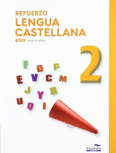 9788483087923: Refuerzo Lengua castellana 2º ESO (Cuadernos de la ESO) - 9788483087923