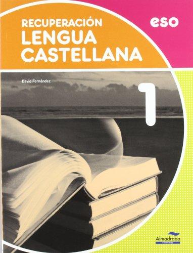 9788483087954: Recuperación Lengua castellana 1º ESO (Cuadernos de la ESO)