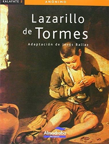 9788483088166: Lazarillo de Tormes, El (kalafate) (Colección Kalafate)
