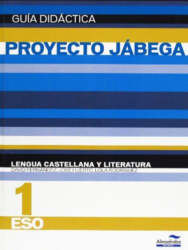9788483088319: Lengua Castellana y literatura 1º ESO. Guía didáctica (Proyecto Jábega) (Guías didácticas y solucionarios)