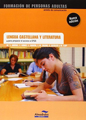 9788483089002: Lengua castellana y literatura para preparar el acceso a CFGS