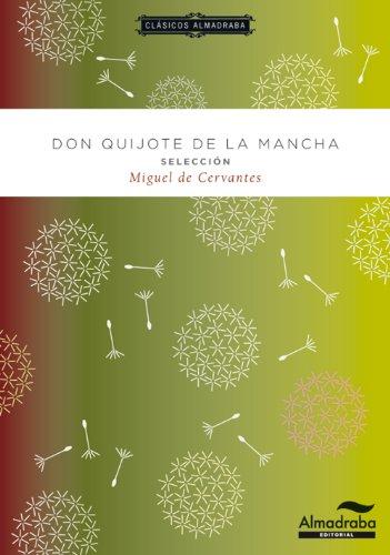 9788483089026: Don Quijote. Selección. Clásicos almadraba