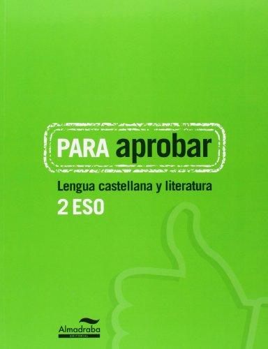 9788483089057: Para aprobar. Lengua castellana y literatura 2º eso - 9788483089057
