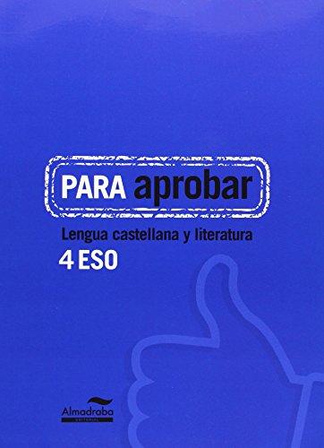 9788483089071: Para aprobar. Lengua castellana y literatura 4º eso - 9788483089071
