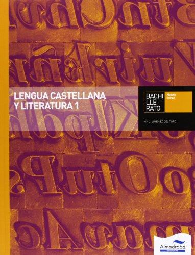 9788483089200: Lengua Castellana Y Literatura 1. Bachillerato (Libros de texto) - 9788483089200
