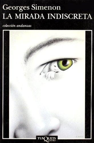 9788483100196: La mirada indiscreta (Volumen independiente)