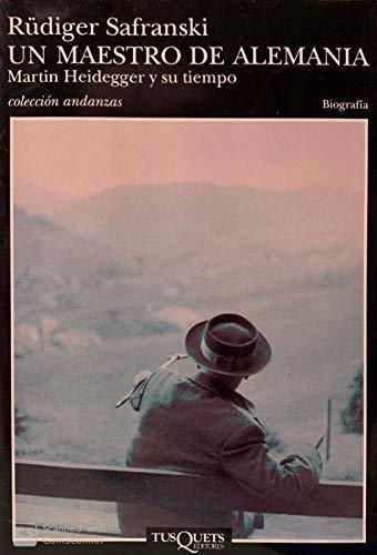 9788483100325: Un maestro de Alemania: Martin Heidegger y su tiempo (Volumen independiente)