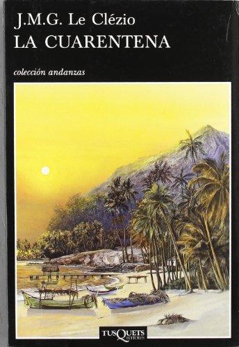 9788483100714: La cuarentena (Coleccion Andanzas) (Spanish Edition)