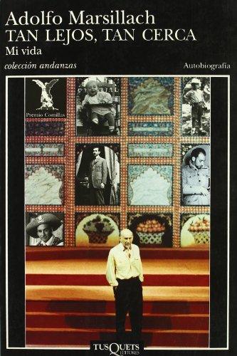 9788483100783: Tan Lejos, Tan Cerca (Autobiografía) (Spanish Edition)