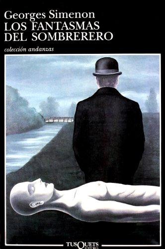 Los Fantasmas Del Sombrerero (Spanish Edition): Georges Simenon