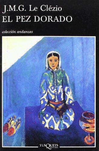 9788483101186: El pez dorado (Andanzas/ Adventures) (Spanish Edition)