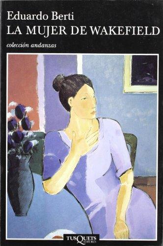 9788483101469: La Mujer De Wakefield (Spanish Edition)