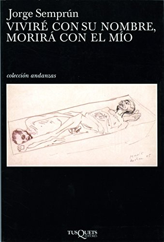 9788483101728: Vivire con su nombre, morira con el mio / I'll Live With Your Name, You Die With Mine (Spanish Edition)