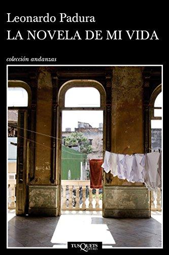 9788483101995: La novela de mi vida (Andanzas)