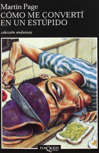 9788483102183: Como Me Converti En UN Estupido (Spanish Edition)