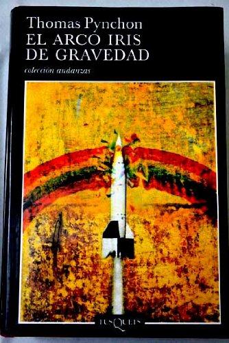 9788483102237: El arco iris de gravedad (Volumen independiente) (Spanish Edition)