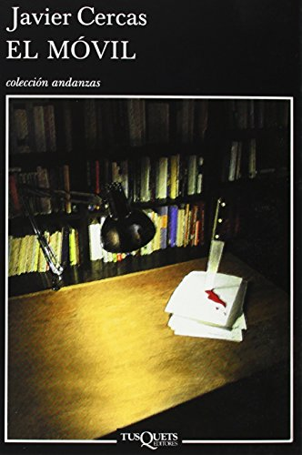 9788483102329: El Movil/The Motive (Andanzas) (Spanish Edition)