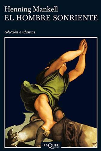 9788483102534: El hombre sonriente/ (Kurt Wallander Mysteries) (Spanish Edition)