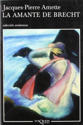 9788483102657: La Amante De Brecht (SPANISH VERSION) / Brecht's Lover