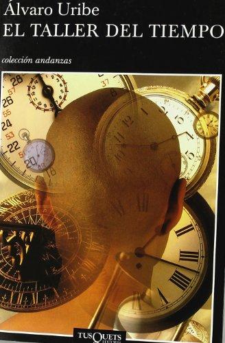 9788483102817: El taller del tiempo (Volumen independiente)