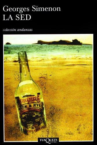 9788483102909: La sed (Volumen independiente)