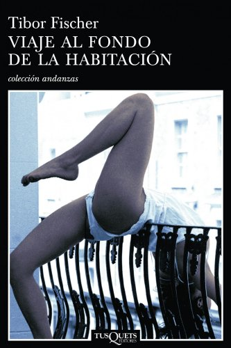9788483103173: Viaje Al Fondo de La Habitacion (Andanzas / Adventures) (Spanish Edition)