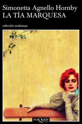 9788483103272: La tía marquesa (Volumen independiente)