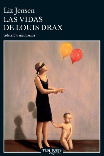 9788483103296: Las Vidas de Louis Drax (Spanish Edition)