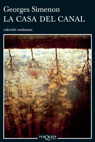9788483103401: La Casa del Canal (Andanzas / Adventures) (Spanish Edition)