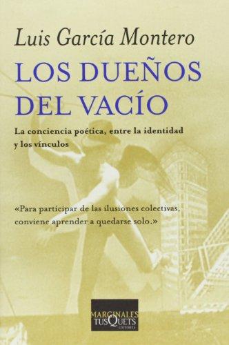 9788483103500: Los dueños del vacío (Volumen Independiente)