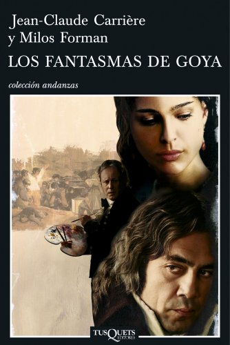 9788483103555: Los Fantasmas De Goya/ Goya's Ghosts