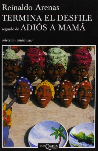 9788483103685: Termina el desfile seguido de Adiós a mamá (Volumen independiente)