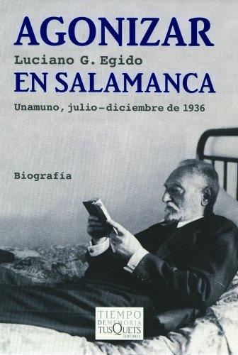 9788483103692: Agonizar en Salamanca (Volumen Independiente)