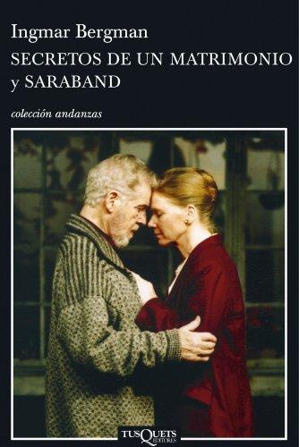 9788483103753: Secretos de un matrimonio y Saraband (Volumen independiente)